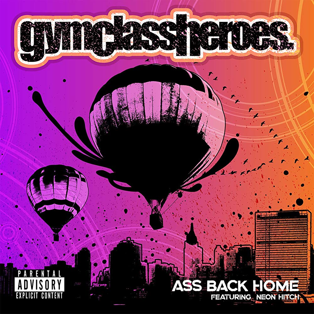 Neon Hitch Gym Class Heroes Ass-Back-Home