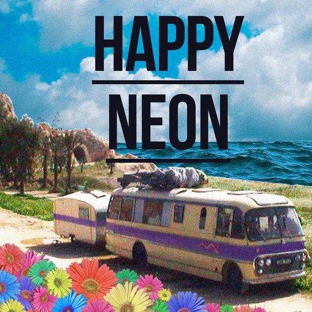 Neon Hitch Happy Neon EP