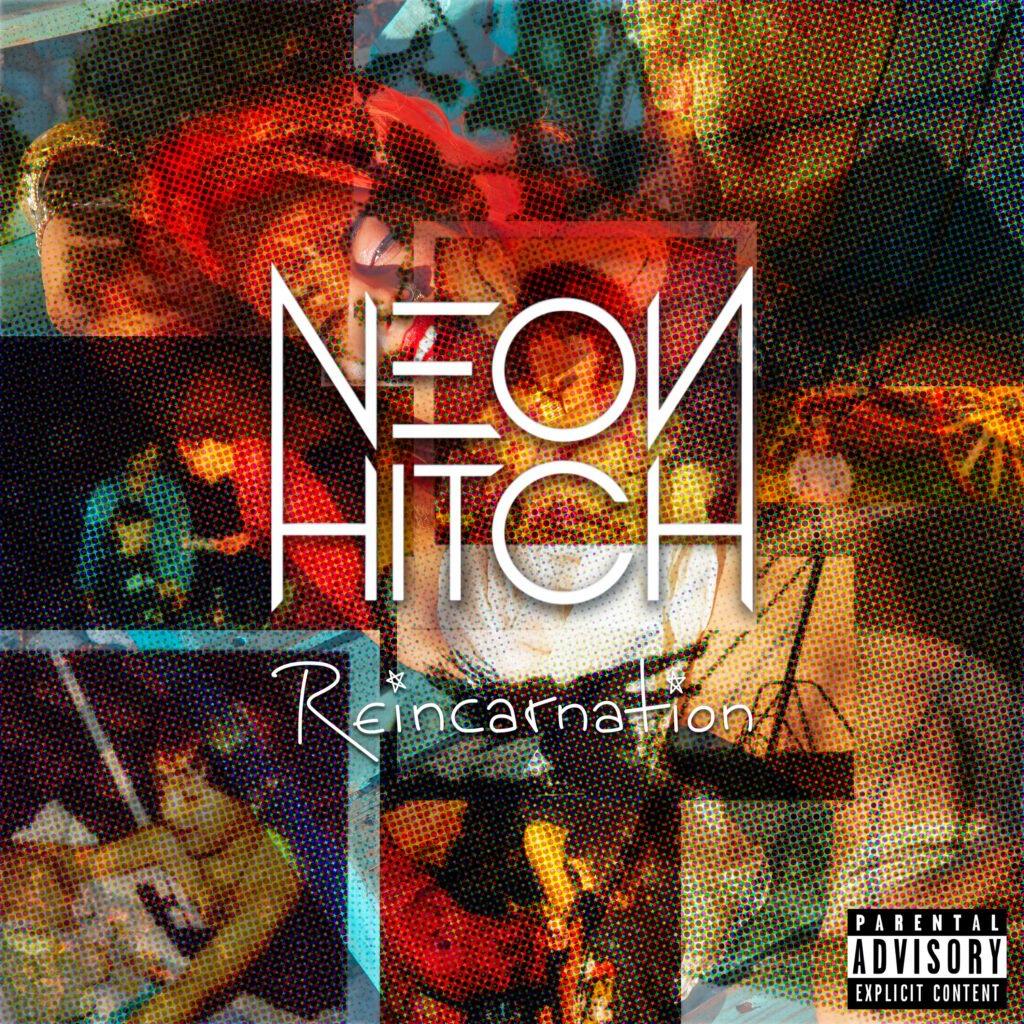 Neon-Hitch-Reincarnation-2019-Album-Artwork