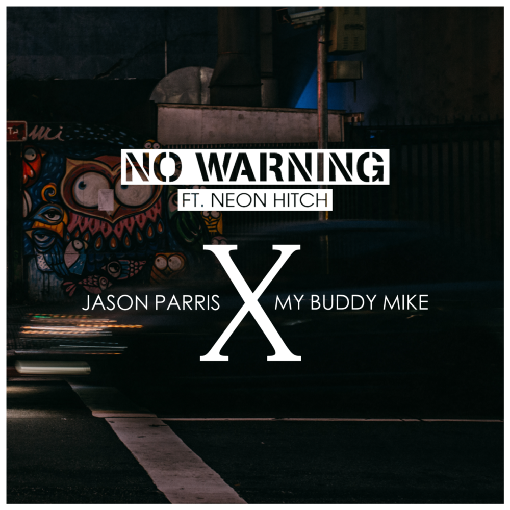 Neon Hitch Jason Parris No-Warning