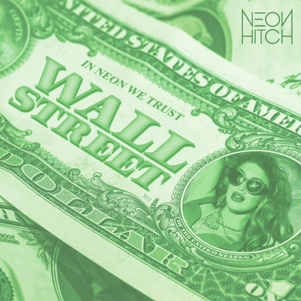 Neon Hitch Wall St Single Artwork