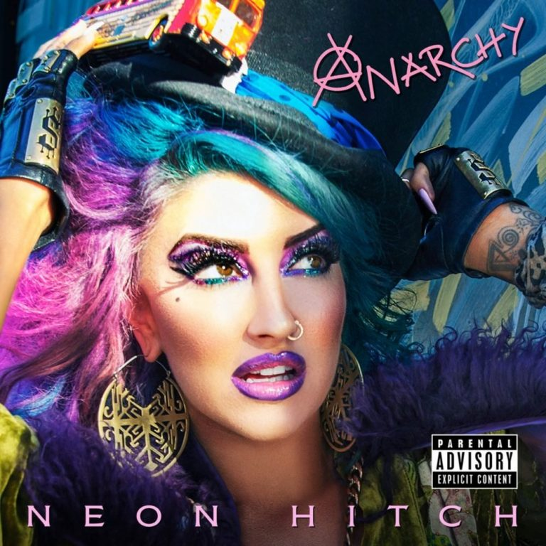 Neon Hitch Anarchy Full Album