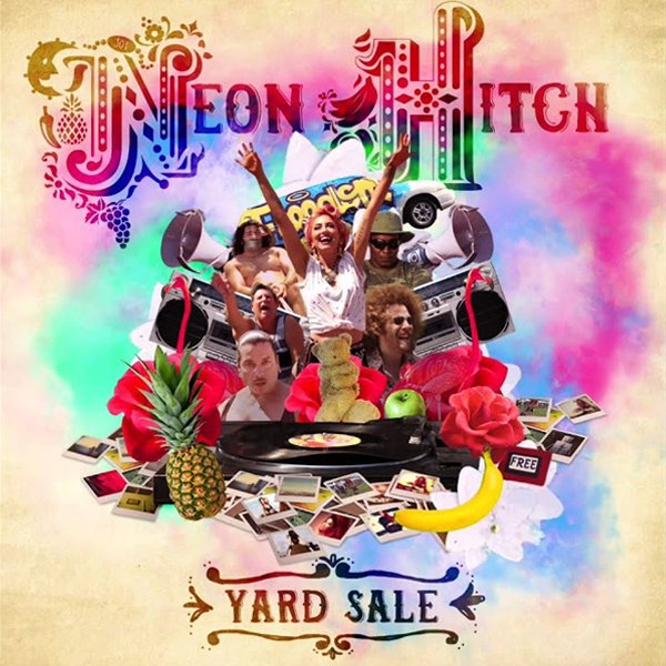 Neon Hitch Yard Sale Single