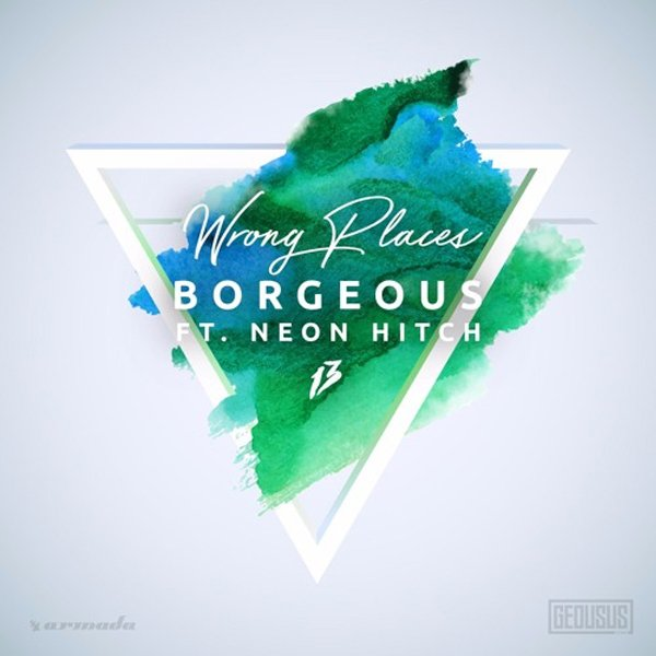 Neon Hitch Borgeous Wrong Places